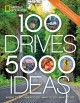 Go to record 100 drives, 5,000 ideas : where to go, when to go, what to...