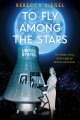 Go to record To fly among the stars : the hidden story of the fight for...