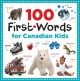 Go to record 100 first words for Canadian kids.