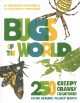 Go to record Bugs of the world : 250 creepy crawly creatures from aroun...
