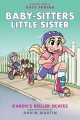 Go to record Baby-sitters little sister. 2, Karen's roller skates : a g...