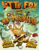 Go to record Little Fox and the wild imagination