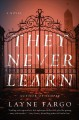 Go to record They never learn : a novel