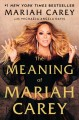 Go to record The meaning of Mariah Carey