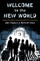 Go to record Welcome to the new world : a graphic novel