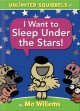 Go to record I want to sleep under the stars!