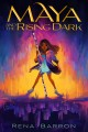 Go to record Maya and the rising dark