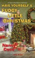 Go to record Have yourself a fudgy little Christmas