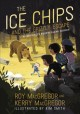 Go to record The Ice Chips and the grizzly escape