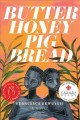 Go to record Butter honey pig bread  : a novel