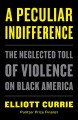 Go to record A peculiar indifference : the neglected toll of violence o...