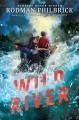 Go to record Wild river : a novel