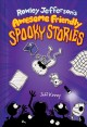Go to record Rowley Jefferson's awesome spooky stories
