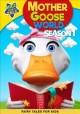 Go to record Mother Goose world. Season 1