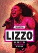 Go to record Lizzo : all the juice on the entertainer of the year