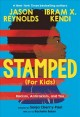 Go to record Stamped (for kids) : racism, antiracism, and you