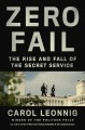 Go to record Zero fail : the rise and fall of the Secret Service