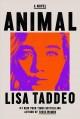 Go to record Animal : a novel