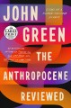Go to record The Anthropocene reviewed essays on a human-centered planet