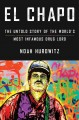 Go to record El Chapo : the untold story of the world's most infamous d...