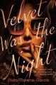 Go to record Velvet was the night