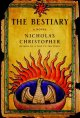 Go to record The bestiary : a novel