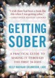 Go to record Getting sober : a practical guide to making it through the...