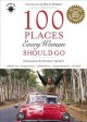 Go to record 100 places every woman should go