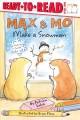 Go to record Max & Mo make a snowman