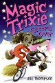 Go to record Magic Trixie sleeps over