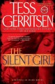 Go to record The silent girl : a Rizzoli & Isles novel