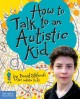 Go to record How to talk to an autistic kid