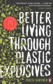 Go to record Better living through plastic explosives : stories