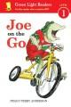 Go to record Joe on the go