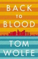 Go to record Back to blood : a novel