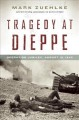 Go to record Tragedy at Dieppe : Operation Jubilee, August 19, 1942