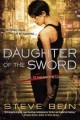 Go to record Daughter of the sword : a novel of the fated blades