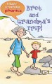 Go to record Bret and Grandma's trip!