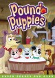 Go to record Pound puppies. Super secret pup club