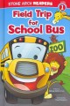 Go to record Field trip for school bus