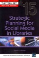 Go to record Strategic planning for social media in libraries