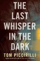 Go to record The last whisper in the dark : a novel