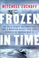 Go to record Frozen in time : an epic story of survival and a modern qu...