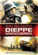 Go to record WWII top secret Dieppe uncovered