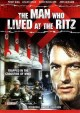 Go to record The man who lived at the Ritz