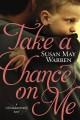 Go to record Take a chance on me : a Christiansen Family novel