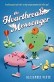 Go to record The heartbreak messenger