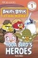 Go to record Yoda Bird's heroes