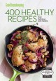 Go to record Good housekeeping 400 healthy recipes : easy delicious low...