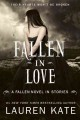 Go to record Fallen in love : a fallen novel in stories